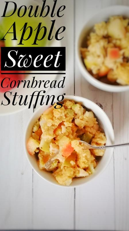 Double apple sweet cornbread stuffing with turkey and a vegan version