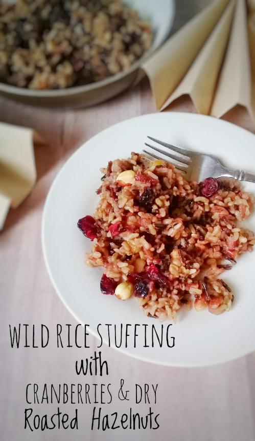 wild rice stuffing with cranberries and dry roasted hazelnuts